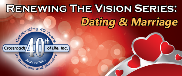 Renewing The Vision: Dating and Marriage In-Store Event
